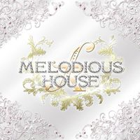 MELODIOUS HOUS